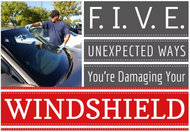 Five Unexpected Ways You Are damaging Your Windshield